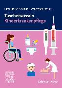 Cover-Bild zu Taschenwissen Kinderkrankenpflege von Bayer, Sarah
