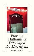 Cover-Bild zu Die Augen der Mrs. Blynn (eBook) von Highsmith, Patricia
