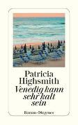 Cover-Bild zu Venedig kann sehr kalt sein von Highsmith, Patricia