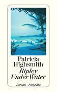 Cover-Bild zu Ripley Under Water von Highsmith, Patricia