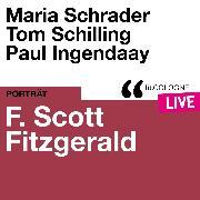 Cover-Bild zu F. Scott Fitzgerald - lit.COLOGNE live (Ungekürzt) (Audio Download) von Fitzgerald, F. Scott