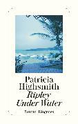 Cover-Bild zu Ripley Under Water (eBook) von Highsmith, Patricia
