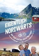 Cover-Bild zu Eigentlich nordwärts (eBook) von Varnholt, Jörg + Anja