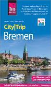 Cover-Bild zu Reise Know-How CityTrip Bremen mit Überseestadt und Bremerhaven von Gawin, Izabella
