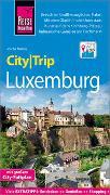 Cover-Bild zu Reise Know-How CityTrip Luxemburg von Remus, Joscha