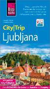 Cover-Bild zu Reise Know-How CityTrip Ljubljana von Schetar, Daniela