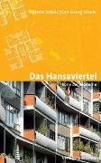 Cover-Bild zu Das Hansaviertel - Ikone der Moderne von Schulz, Stefanie