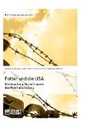 Cover-Bild zu Folter und die USA. Misshandlung als Instrument der Wahrheitsfindung (eBook) von Daiß, Karin