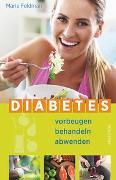 Cover-Bild zu Diabetes vorbeugen, behandeln, abwenden (Prä-Diabetes, Prädiabetes heilen) von Feldman, Marie