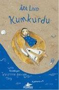 Cover-Bild zu Kumkurdu 1 von Lind, Asa