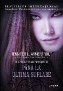 Cover-Bild zu Pâna la ultima suflare (eBook) von Armentrout, Jennifer L.