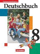 Cover-Bild zu Anetzberger, Johann: Deutschbuch Gymnasium, Bayern, 8. Jahrgangsstufe, Schülerbuch
