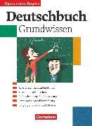 Cover-Bild zu Matthiessen, Wilhelm: Deutschbuch Gymnasium, Bayern, 5.-10. Jahrgangsstufe, Grundwissen, Schülerbuch