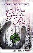 Cover-Bild zu Müntefering, Mirjam: Vom Glück der Pferde (eBook)