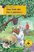 Cover-Bild zu Müntefering, Mirjam: Das Volk der Honigsammler / Silbenhilfe. Schulausgabe