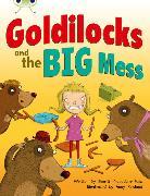 Cover-Bild zu Bug Club Guided Fiction Year 2 Orange A Goldilocks and The Big Mess von Prasadam-Halls, Smriti