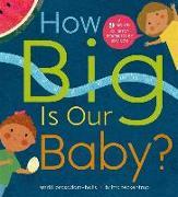 Cover-Bild zu How Big is Our Baby? von Prasadam-Halls, Smriti