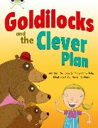 Cover-Bild zu Bug Club Guided Fiction Year 2 Orange B Goldilocks and The Clever Plan von Prasadam-Halls, Smriti