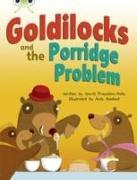Cover-Bild zu Bug Club Turquoise A/1A Goldilocks and the Porridge Problem 6-pack von Prasadam-Halls, Smriti