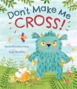 Cover-Bild zu Don't Make Me Cross! von Prasadam-Halls, Smriti