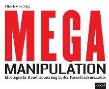 Cover-Bild zu Mega-Manipulation von Mies, Ullrich