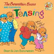Cover-Bild zu Berenstain, Stan: The Berenstain Bears and Too Much Teasing (eBook)