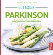 Cover-Bild zu Gut essen Parkinson von König, Julia (Hrsg.)