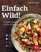 Cover-Bild zu Einfach Wild (eBook)