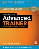 Cover-Bild zu Cambridge English. Advanced Trainer. Six Practice Tests with Answers with Audio von O'Dell, Felicity