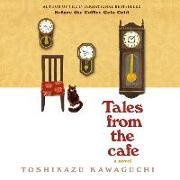 Cover-Bild zu Tales from the Cafe Lib/E von Kawaguchi, Toshikazu