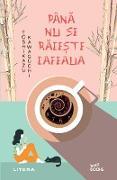 Cover-Bild zu Pana nu se raceste cafeaua (eBook) von Kawaguchi, Toshikazu