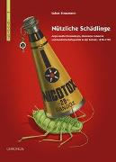 Cover-Bild zu Nützliche Schädlinge von Straumann, Lukas