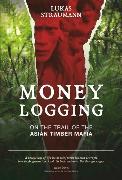 Cover-Bild zu Money Logging (eBook) von Straumann, Lukas