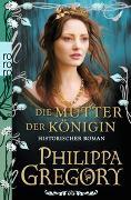 Cover-Bild zu Gregory, Philippa: Die Mutter der Königin