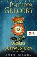 Cover-Bild zu Gregory, Philippa: Wolfsschwestern (eBook)
