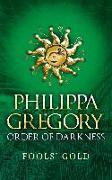 Cover-Bild zu Gregory, Philippa: Fools' Gold (eBook)