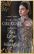 Cover-Bild zu Gregory, Philippa: Das Erbe der Königin (eBook)