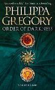 Cover-Bild zu Gregory, Philippa: Order of Darkness: Volumes i-iii (eBook)