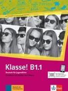 Cover-Bild zu Klasse! B1.1. Kursbuch mit Audios und Videos von Fleer, Sarah