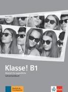 Cover-Bild zu Klasse! B1. Lehrerhandbuch von Fröhlich, Birgitta