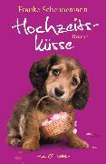 Cover-Bild zu Hochzeitsküsse (eBook) von Scheunemann, Frauke
