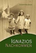 Cover-Bild zu Ignazios Nachkommen