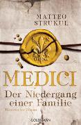 Cover-Bild zu Medici - Der Niedergang einer Familie