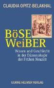 Cover-Bild zu Opitz-Belakhal, Claudia: Böse Weiber