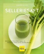 Cover-Bild zu Selleriesaft von Hickisch, Burkhard