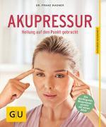 Cover-Bild zu Akupressur von Wagner, Franz