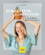 Cover-Bild zu Schmerzfrei bei Arthrose (eBook) von Dücker, Kathrin