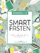 Cover-Bild zu wissenswert - Smart Fasten (eBook) von Dücker, Kathrin