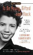 Cover-Bild zu To Be Young, Gifted and Black von Hansberry, Lorraine