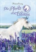 Cover-Bild zu Die Pferde von Eldenau - Wiehern im Wald von Czerny, Theresa